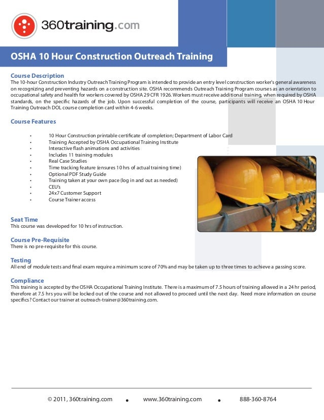 .com© 2011, 360training.com www.360training.com 888-360-8764OSHA 10 Hour Construction Outreach TrainingCourse DescriptionT...
