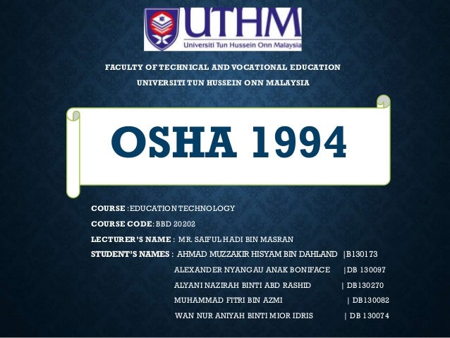 FACULTY OF TECHNICAL AND VOCATIONAL EDUCATION UNIVERSITI TUN HUSSEIN ONN MALAYSIA COURSE :EDUCATION TECHNOLOGY COURSE CODE...