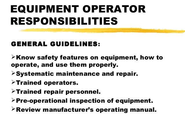 EQUIPMENT OPERATOR RESPONSIBILITIES ...