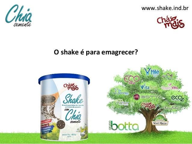 www.shake.ind.brO shake é para emagrecer?