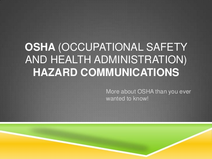 Osha (occupational safety and health administration)(1)