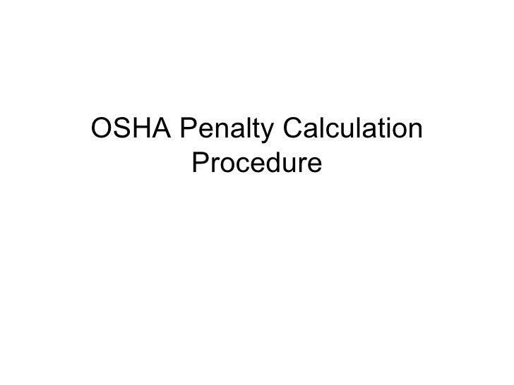 OSHA Penalty Calculation Procedure
