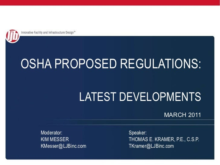 OSHA PROPOSED REGULATIONS:   LATEST DEVELOPMENTS MARCH 2011
