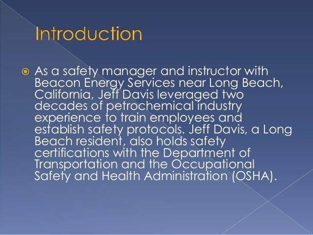  Among its many safety training initiatives,  OSHA maintains its Outreach Training  Program to educate employees and  man...