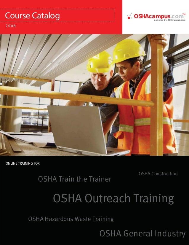 OSHA Outreach TrainingOSHA ConstructionOSHA General IndustryOSHA Train the TrainerOSHA Hazardous Waste TrainingONLINE TRAI...