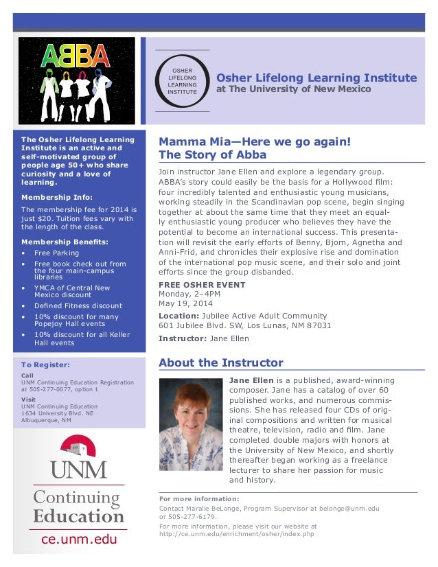 Osher Lifelong Learning Institute at The University of New Mexico To Register: Call UNM Continuing Education Registration ...