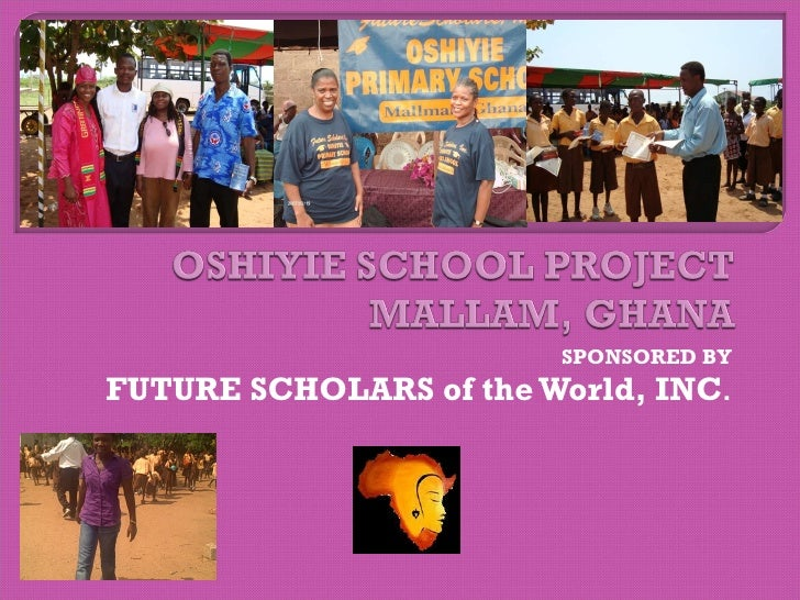 SPONSORED BY FUTURE SCHOLARS of the World, INC .