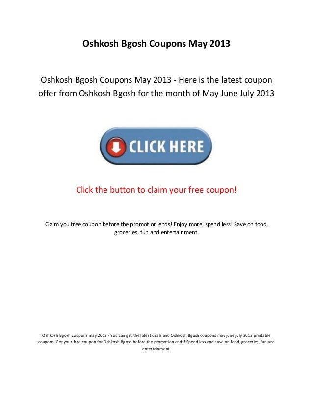 image about Oshkosh Printable Coupon titled Oshkosh bgosh discount coupons could 2013