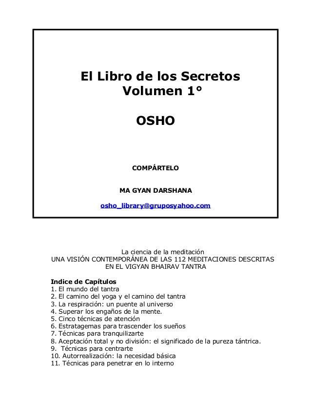 El Libro de los Secretos                 Volumen 1°                             OSHO                           COMPÁRTELO ...