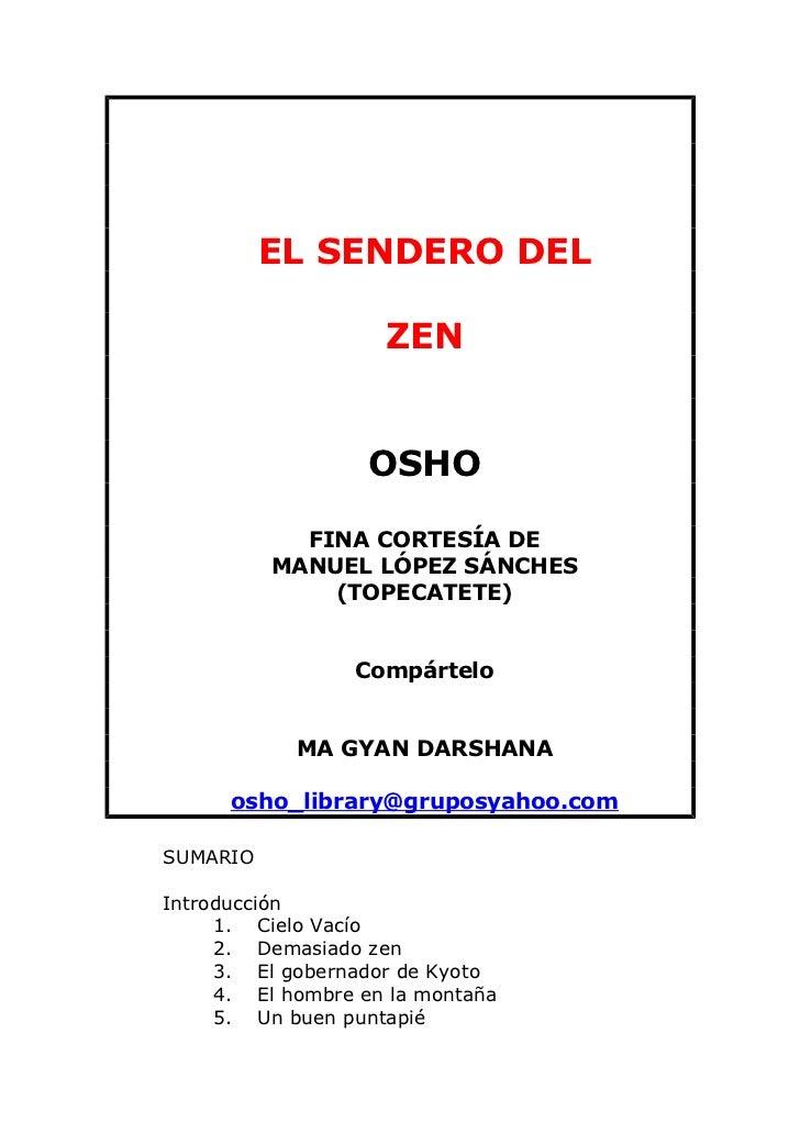 EL SENDERO DEL                    ZEN                   OSHO            FINA CORTESÍA DE          MANUEL LÓPEZ SÁNCHES    ...