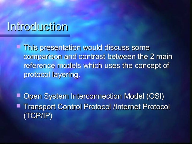 Comparison And Contrast Between Osi And Tcp  Ip Model