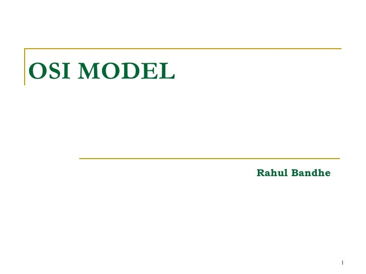 OSI MODEL Rahul Bandhe