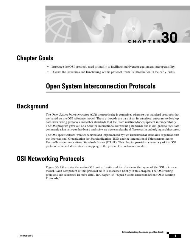 C H A P T E R                 30Chapter Goals                  •   Introduce the OSI protocol, used primarily to facilitat...