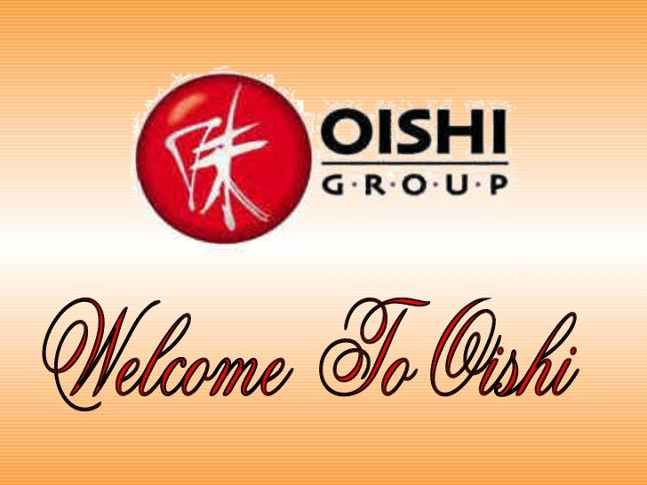 Welcome  To Oishi