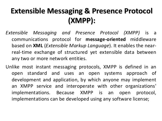 Extensible Messaging And Presence Protocol : Osi layer and network protocol