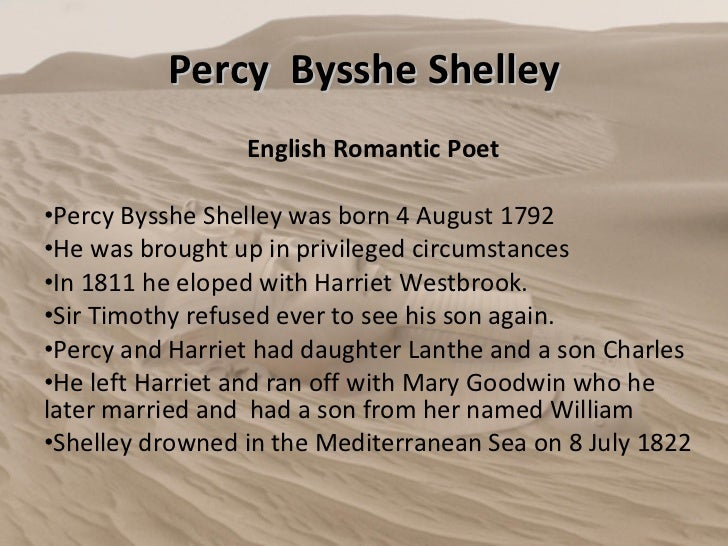 ozymandias poem written percy bysshe shelley Free essay: percy bysshe shelley wrote this poem ozymandias to express to  us that possessions do not mean immortality he used very strong.