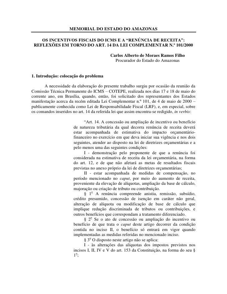 """MEMORIAL DO ESTADO DO AMAZONAS      OS INCENTIVOS FISCAIS DO ICMS E A """"RENÚNCIA DE RECEITA"""":  REFLEXÕES EM TORNO DO ART. 1..."""