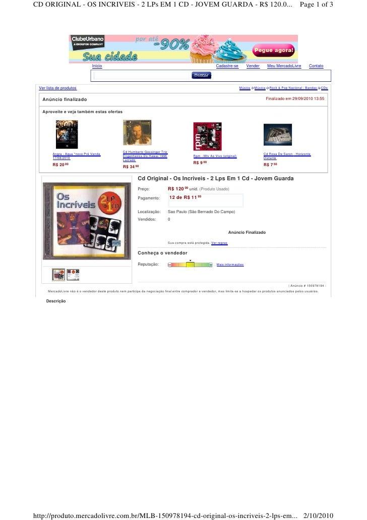 CD ORIGINAL - OS INCRIVEIS - 2 LPs EM 1 CD - JOVEM GUARDA - R$ 120.0...                                                   ...