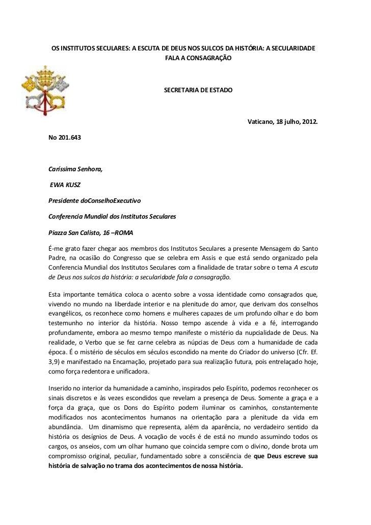 OS INSTITUTOS SECULARES: A ESCUTA DE DEUS NOS SULCOS DA HISTÓRIA: A SECULARIDADE                                   FALA A ...