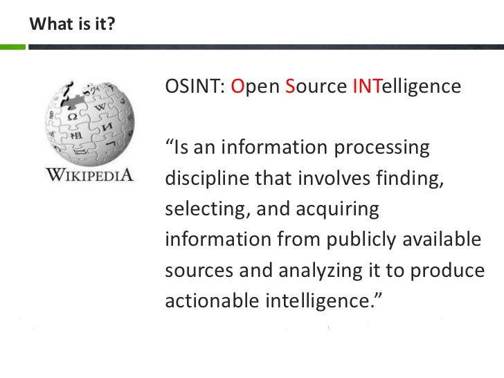 open source intelligence essay Open sources have provided a useful stream of information for all source collection and analysis within the intelligence community the use of open source information.