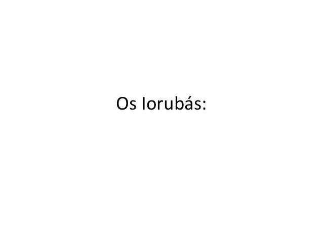 Os Iorubás: