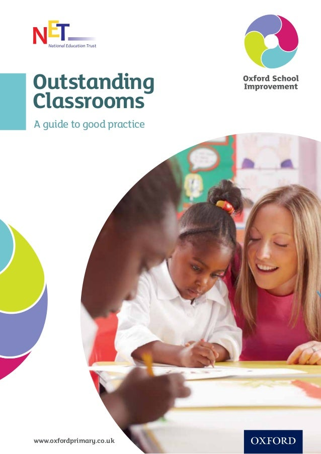 Outstanding Classrooms A guide to good practice www.oxfordprimary.co.uk