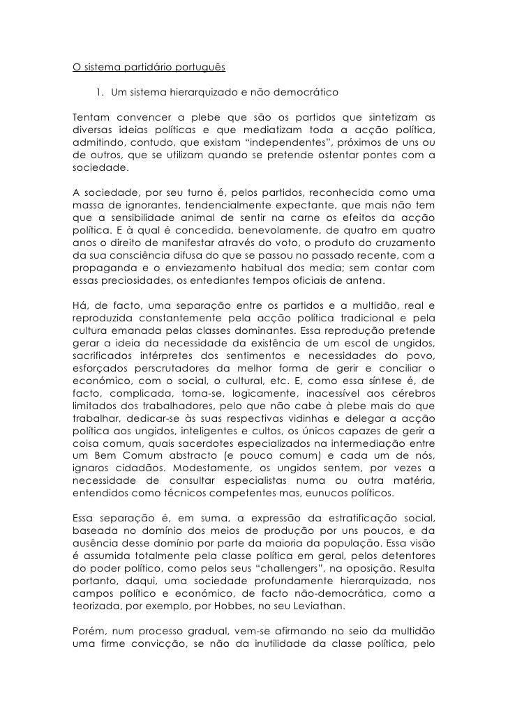 O sistema partidário português      1. Um sistema hierarquizado e não democrático  Tentam convencer a plebe que são os par...
