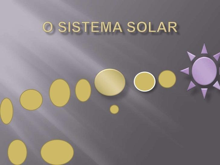 O sistema solar<br />