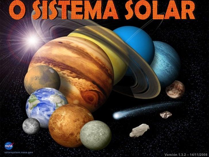 O SISTEMA SOLAR Versión 1.3.2 – 14/11/2008