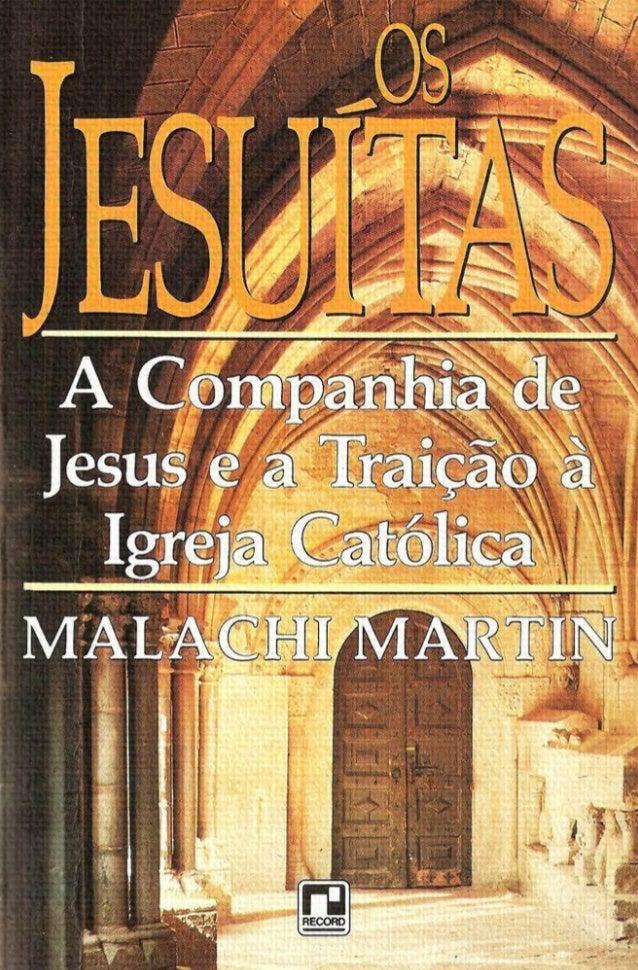 Como os jesuítas de hoje estão usando o poder  espiritual conquistado através dos séculos para  tentar influir nos rumos d...