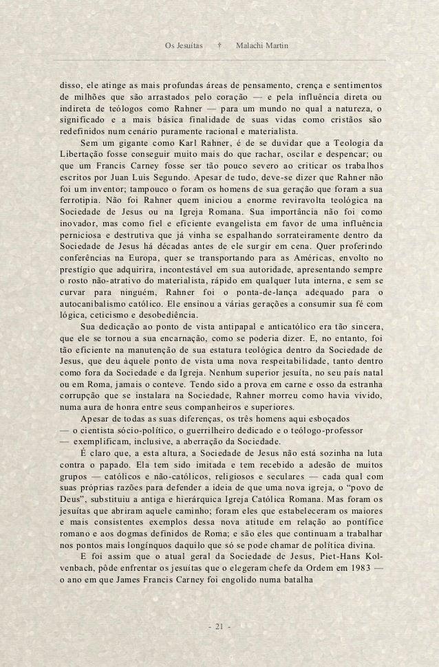 na selva; o ano antes daquele em que Karl Rahner voltou a Deus — e prometer,  com uma confiança solene, que, entre outras ...