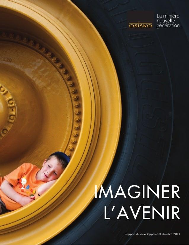 IMAGINER L'AVENIR Rapport de développement durable 2011