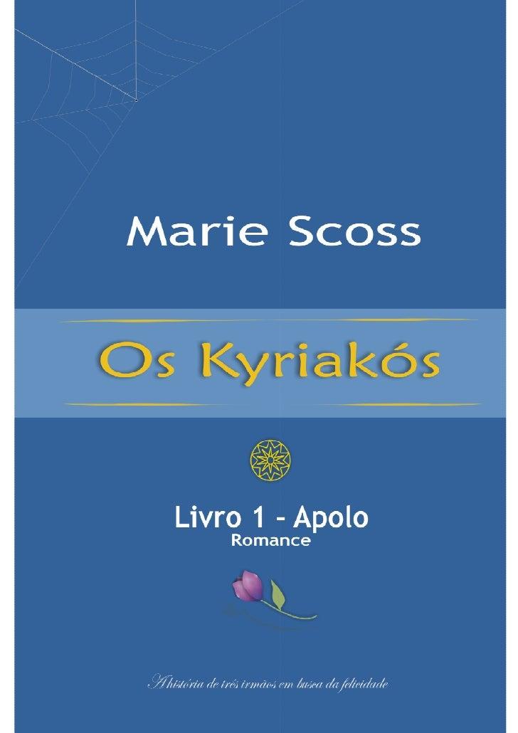 Os Kyriakós   Livro 1 ― Apolo