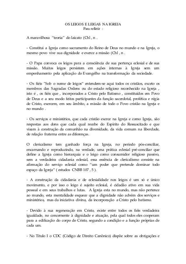 """OS LEIGOS E LEIGAS NA IGREJA  Para refletir :  A maravilhosa """"teoria"""" do laicato (Chl , n .  - Constitui a Igreja como sac..."""