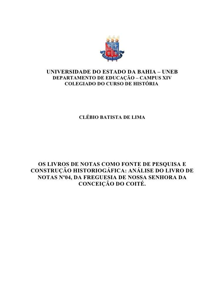 UNIVERSIDADE DO ESTADO DA BAHIA – UNEB      DEPARTAMENTO DE EDUCAÇÃO – CAMPUS XIV          COLEGIADO DO CURSO DE HISTÓRIA ...