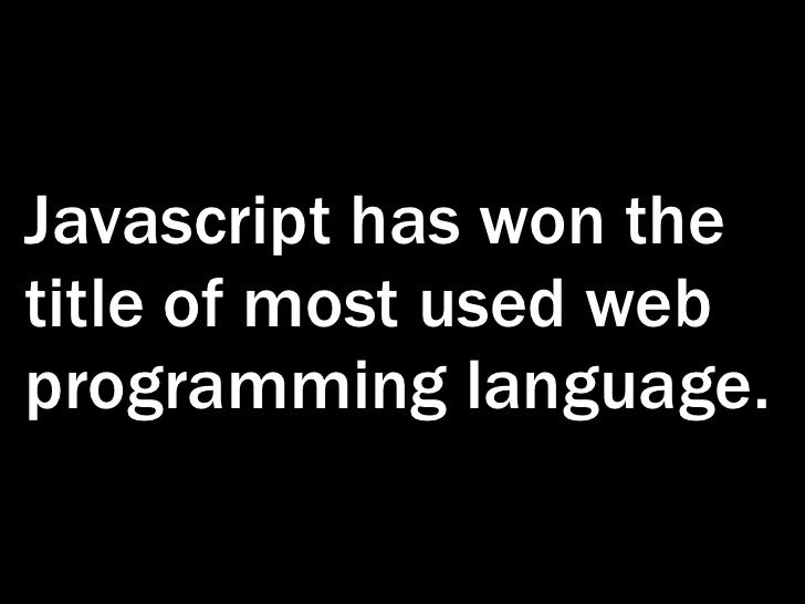 Building with JavaScript -  write less by using the right tools Slide 2