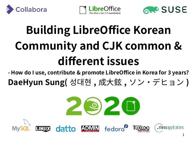 1 Building LibreOffice Korean Community and CJK common & different issues - How do I use, contribute & promote LibreOffice...