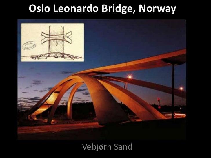 Oslo Leonardo Bridge, Norway          Vebjørn Sand