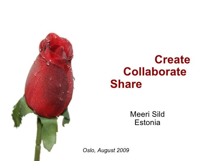 Create         Collaborate Share Meeri Sild Estonia               ...
