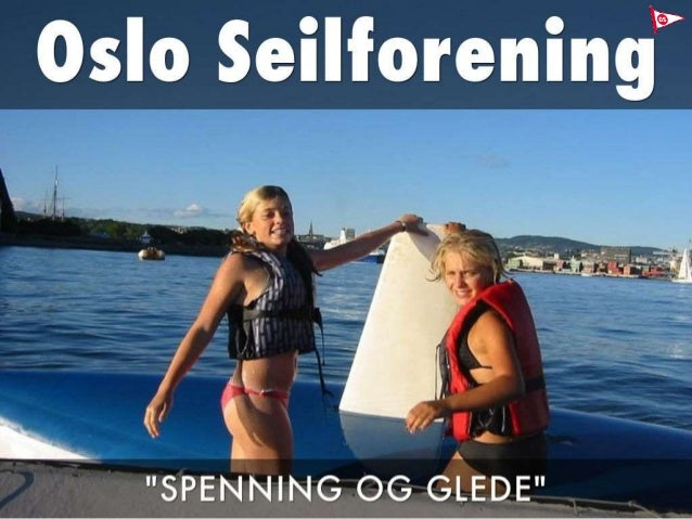 Oslo Seilforening - Introduksjon av foreningen
