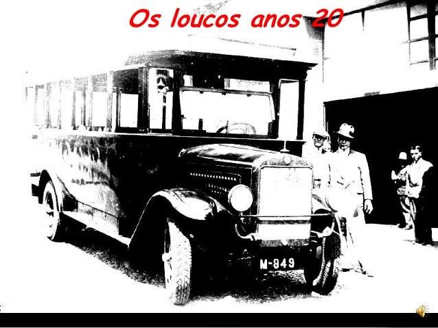 Os loucos anos 20