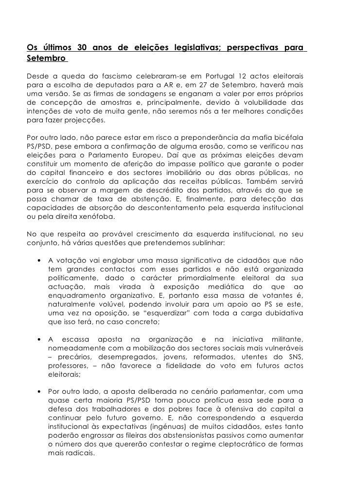 Os últimos 30 anos de eleições legislativas; perspectivas para Setembro  Desde a queda do fascismo celebraram-se em Portug...