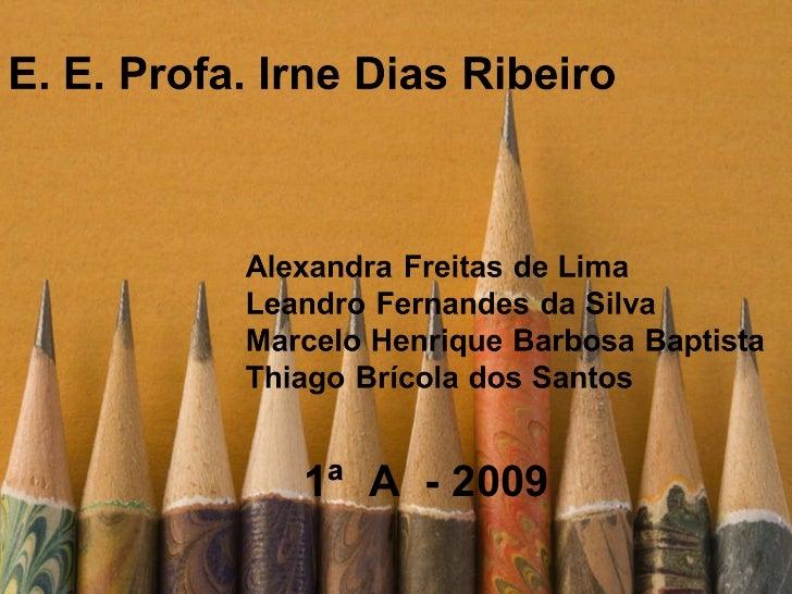 1ª  A  - 2009