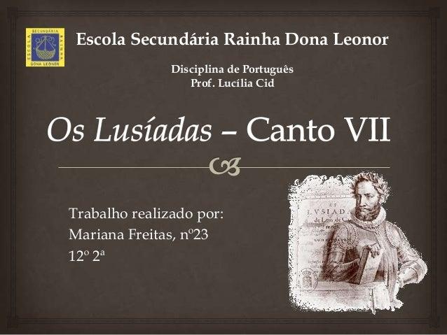 Escola Secundária Rainha Dona Leonor               Disciplina de Português                  Prof. Lucília CidTrabalho real...