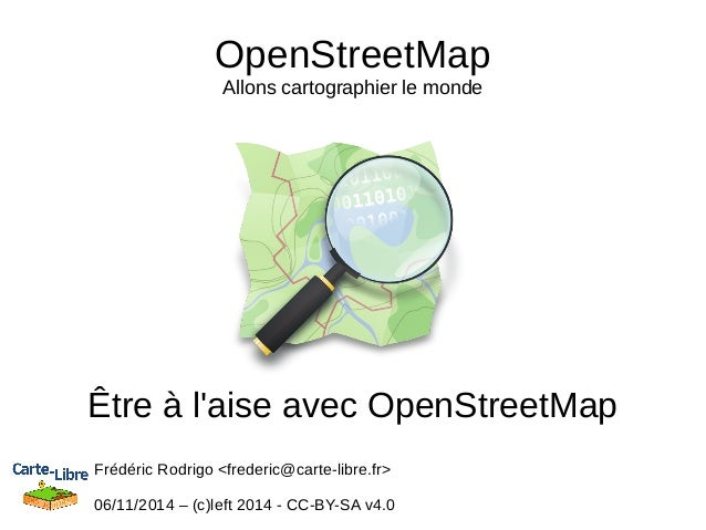 3/5 Osm 20141118-l2.1-être à l'aise avec open streetmap