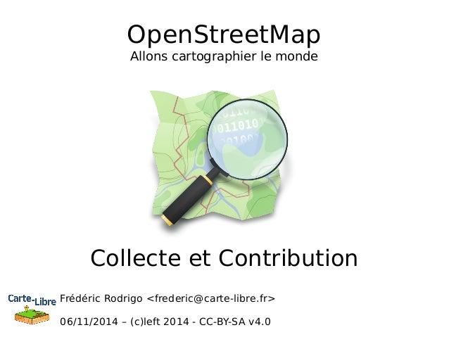 4/5 Osm 20141118-l2.2-collecte et contribution