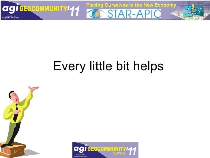 Every little bit helps