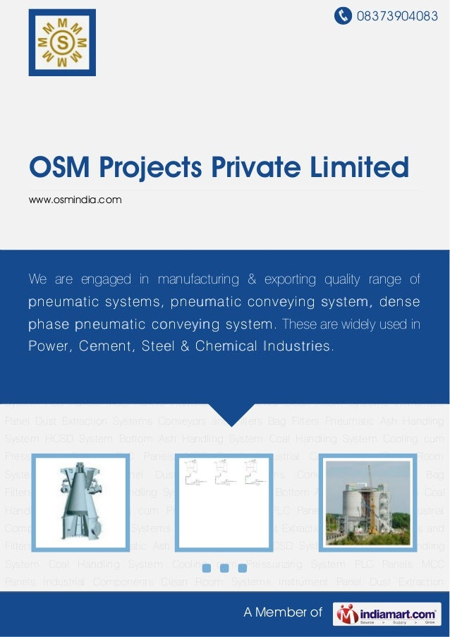 08373904083A Member ofOSM Projects Private Limitedwww.osmindia.comPneumatic Ash Handling System HCSD System Bottom Ash Han...