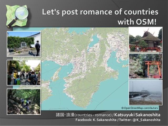 諸国・浪漫(countries - romance) / Katsuyuki Sakanoshita Facebook: K.Sakanoshita /Twitter: @K_Sakanoshita © OpenStreetMap contri...