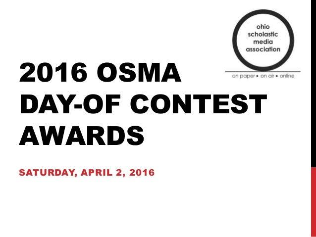 2016 OSMA DAY-OF CONTEST AWARDS SATURDAY, APRIL 2, 2016